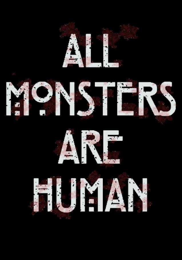 maglietta All Monsters Are Human