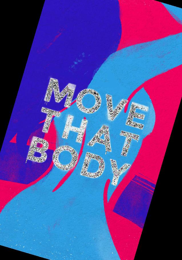 maglietta Move That Body