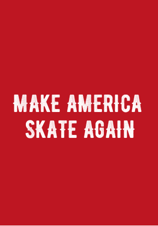maglietta MAKE AMERICA SKATE AGAIN