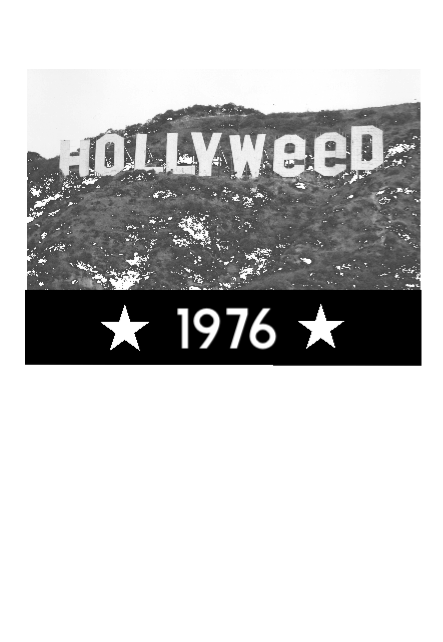 maglietta HOLLYWEED 1976. A JOKE IN HOLLYWOOD.