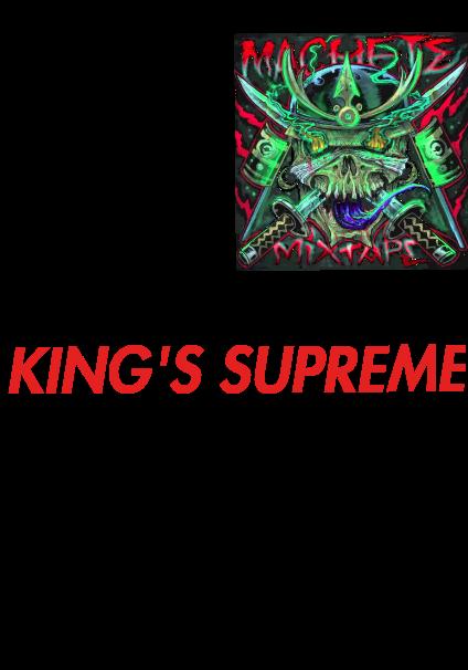 maglietta Machete mixtape King's Supreme