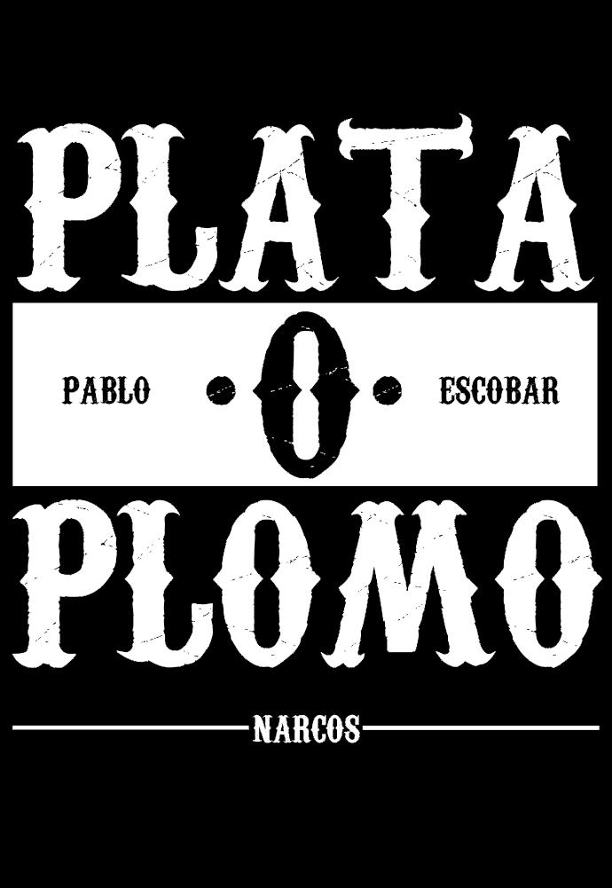 maglietta PLATA o PLOMO