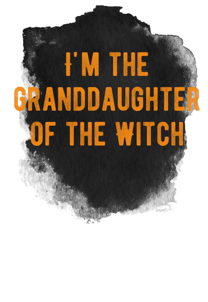 maglietta granddaughter of the witch
