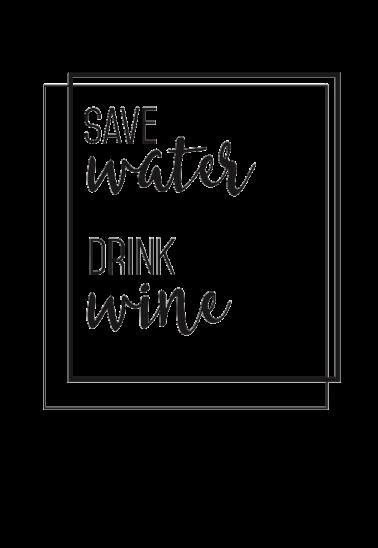 maglietta save water drink wine