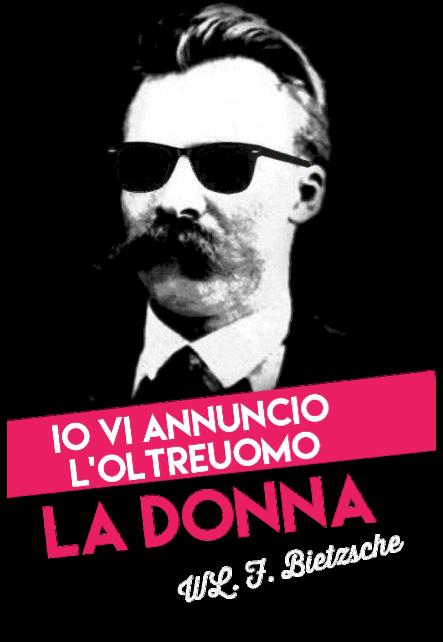 maglietta Nietzsche io vi annuncio il superuomo: la donna