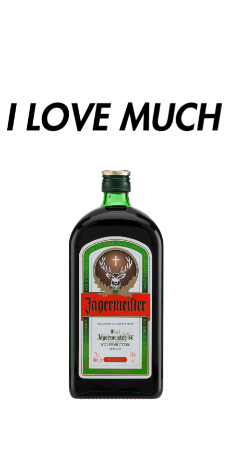 cover I LOVE MUCH jagermeister