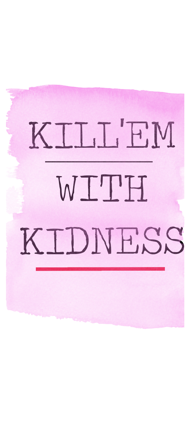 cover Kill'em with kidness
