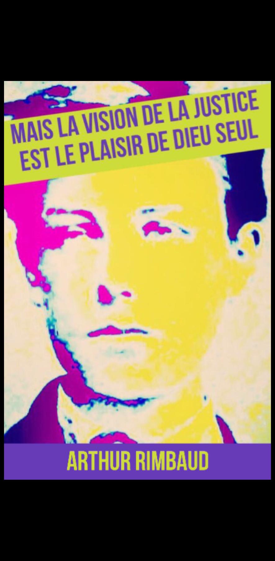 cover Arthur Rimbaud Mais le plaiser de la justice est le plaisir de Dieu Seul